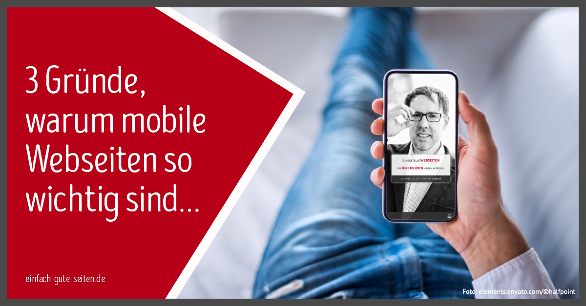 Warum mobile Webseiten so wichtig sind